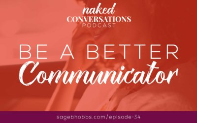 EP34: Be a Better Communicator