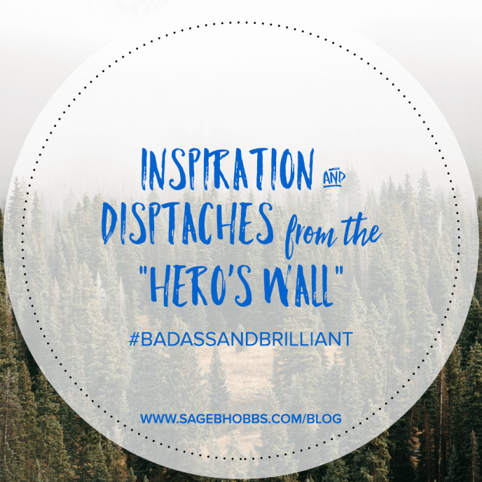 "Inspirational Quotes from the ""Hero's Wall"""