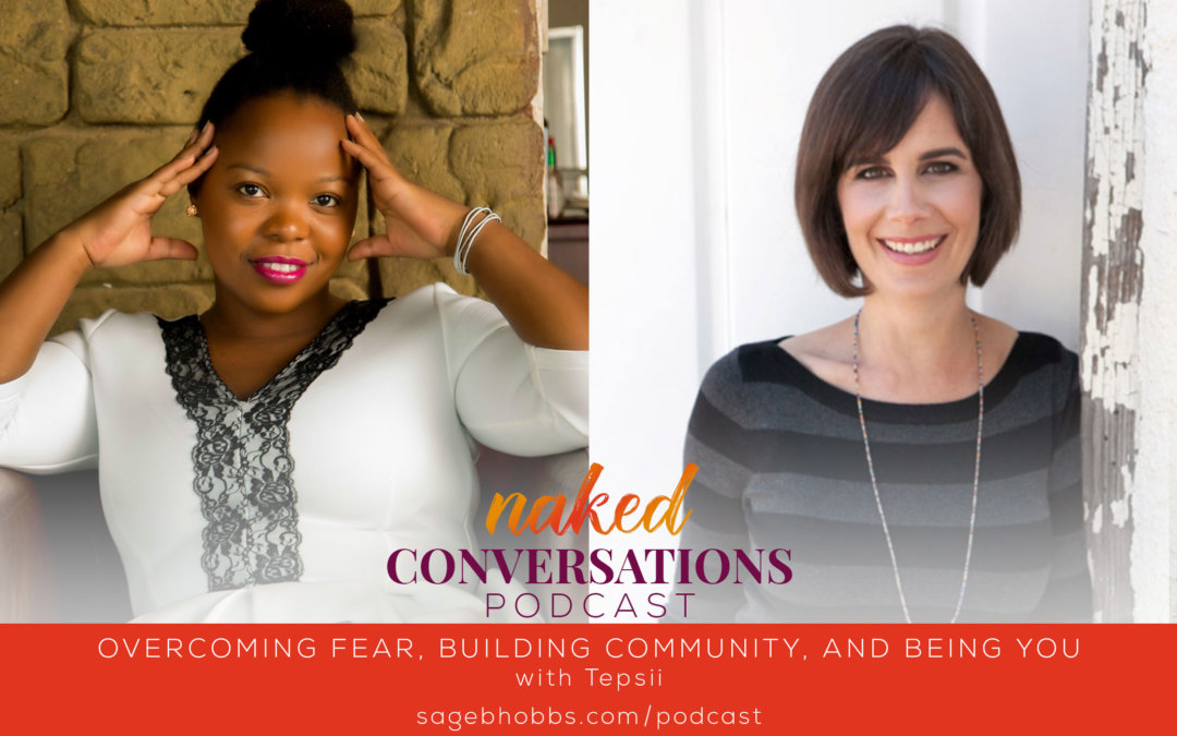 EP2: Overcoming Fear, Building Community, and Being YOU with Tepsii