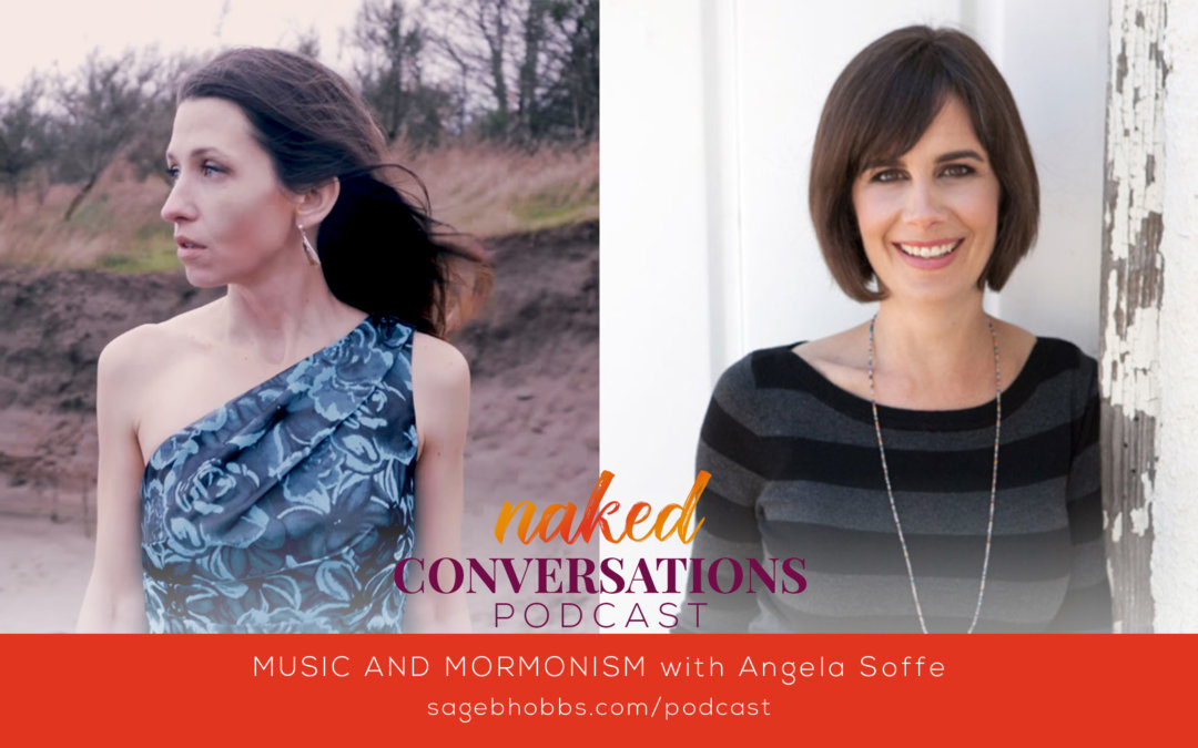 EP46: Music and Mormonism with Angela Soffe