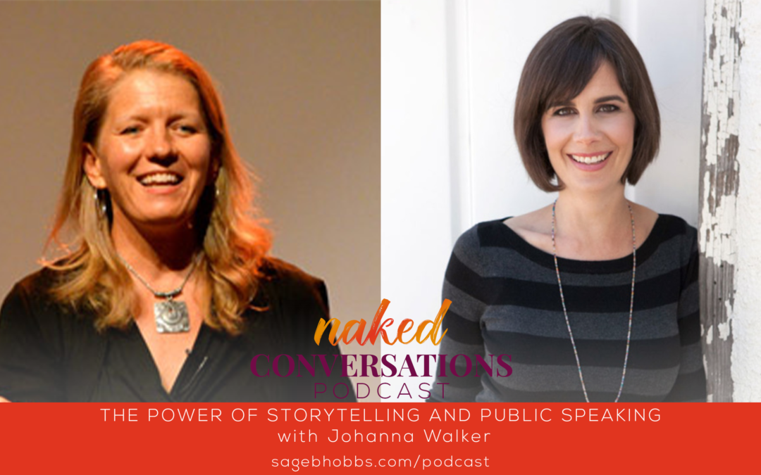 EP45: The Power of Storytelling and Public Speaking with Johanna Walker