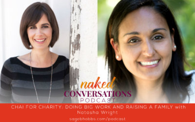 EP51: Chai for Charity: Doing BIG work and raising a family with Natasha Wright